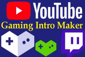 youtube gaming intro maker